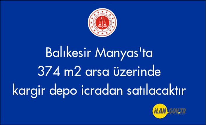 Balıkesir Manyas'ta 374 m² arsa üzerinde kargir depo icradan satılacaktır