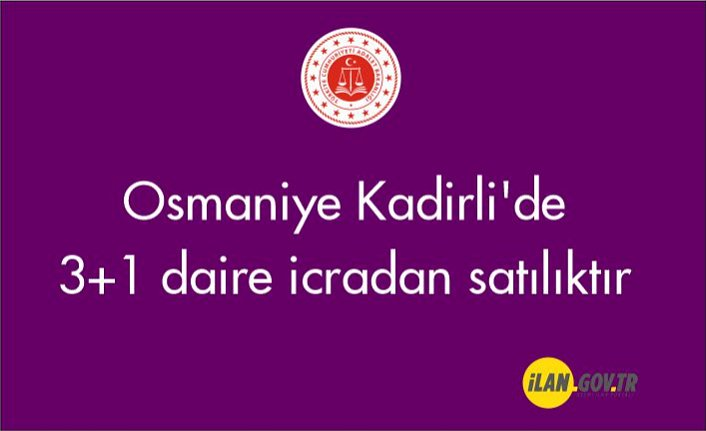 Osmaniye Kadirli'de 3+1 daire icradan satılıktır
