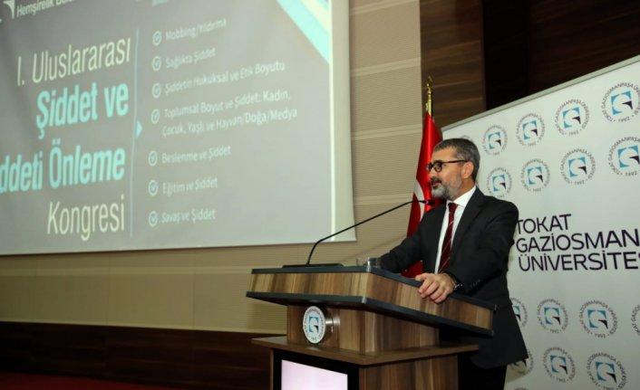 Tokat'ta 1. Uluslararası Şiddet ve Şiddeti Önleme Kongresi başladı