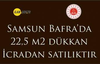 Samsun Bafra'da 22,5 m2 dükkan icradan satılıktır