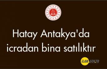 Hatay Antakya'da icradan bina satılıktır