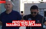 FETÖ'nün ilçe imamına tutuklama
