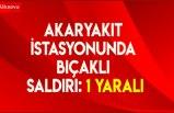 Samsun'da akaryakıt istasyonunda bıçaklı saldırı: 1 yaralı
