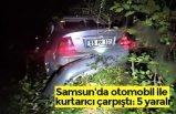 Samsun'da otomobil ile kurtarıcı çarpıştı: 5 yaralı