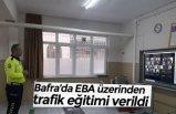 Bafra'da EBA üzerinden trafik eğitimi verildi