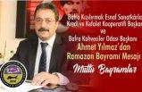 Ahmet Yılmaz'ın Ramazan Bayramı mesajı