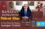 İYİ Parti Bafra İlçe Başkanı Aydoğan Yılmaz'dan bayram mesajı