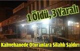 Samsun'da kahvehanede oturanlara silahlı saldırı: 1 öldü, 3 yaralı