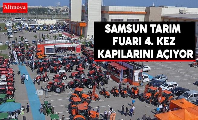 SAMSUN TARIM FUARI 4. KEZ KAPILARINI AÇIYOR