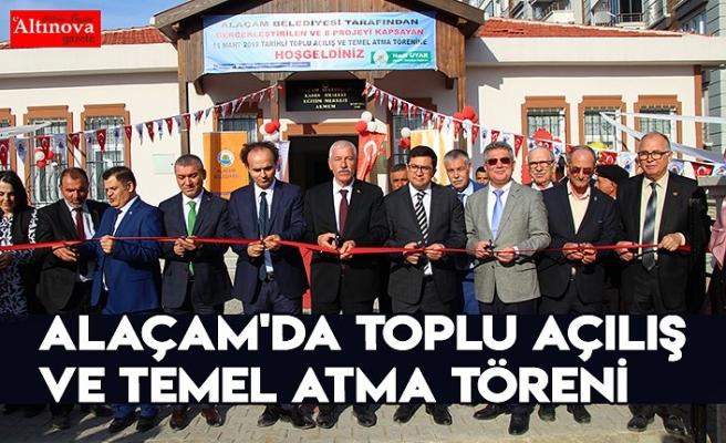 Alaçam'da Toplu Açılış ve Temel Atma Töreni