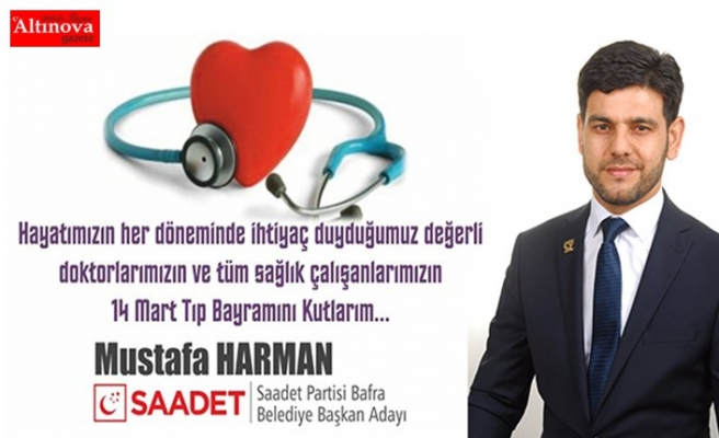 Saadet Partisi Belediye Başkan Adayı Mustafa Harman'ın 14 Mart Mesajı