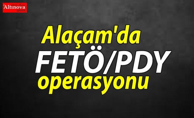 Alaçam'da FETÖ/PDY operasyonu