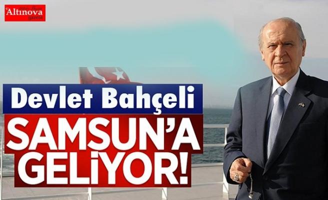 MHP Lideri Devlet Bahçeli,19 Mayıs'ta Samsun'a Geliyor
