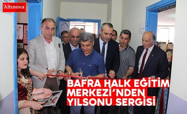 BAFRA HALK EĞİTİM MERKEZİ'NDEN YILSONU SERGİSİ