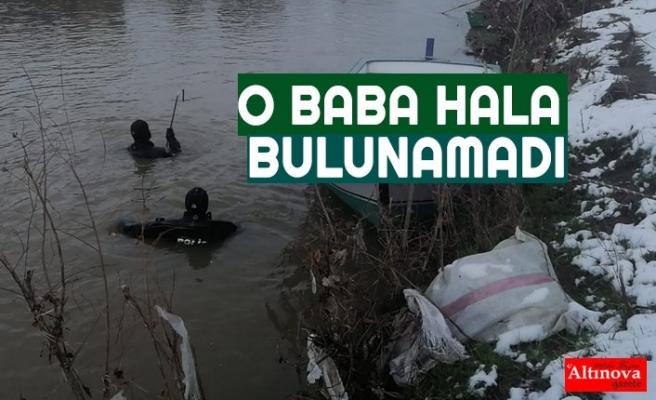 O BABA HALA BULUNAMADI