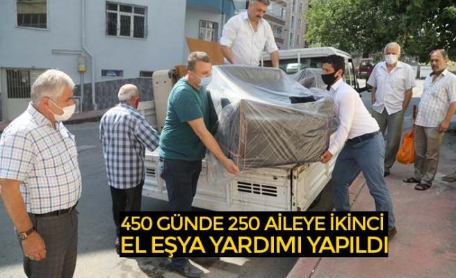 450 GÜNDE 250 AİLEYE İKİNCİ EL EŞYA YARDIMI YAPILDI
