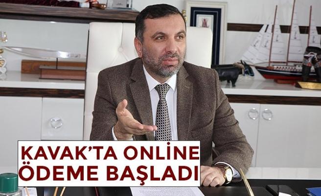 KAVAK'TA ONLİNE ÖDEME BAŞLADI