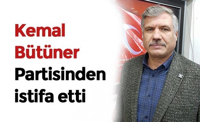 Kemal Bütüner Partisinden istifa etti