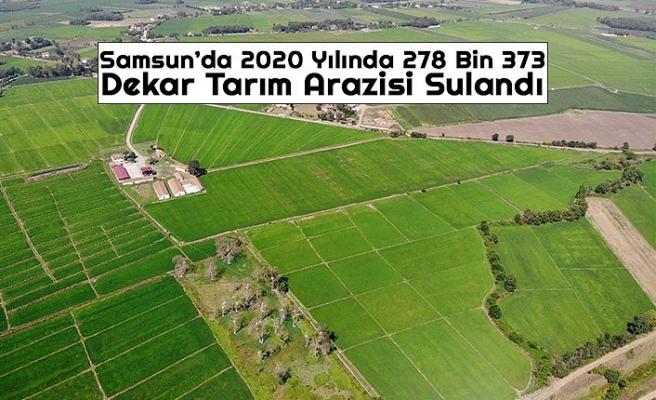 Samsun'da 2020 Yılında 278 Bin 373 Dekar Tarım Arazisi Sulandı
