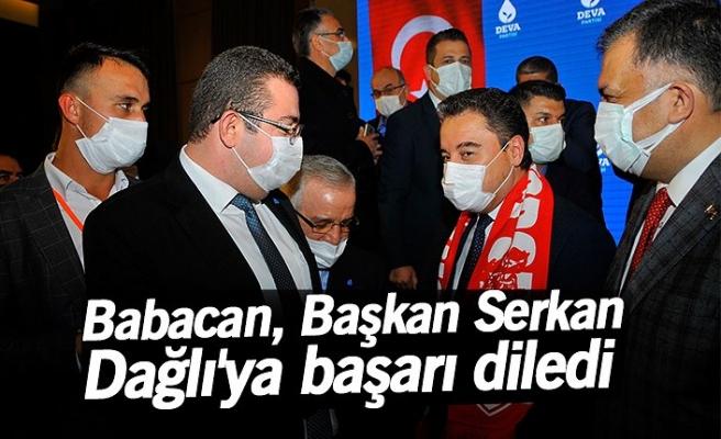 Babacan, Başkan Serkan Dağlı'ya başarı diledi