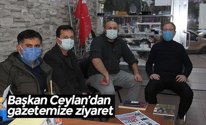 Başkan Ceylan'dan gazetemize ziyaret