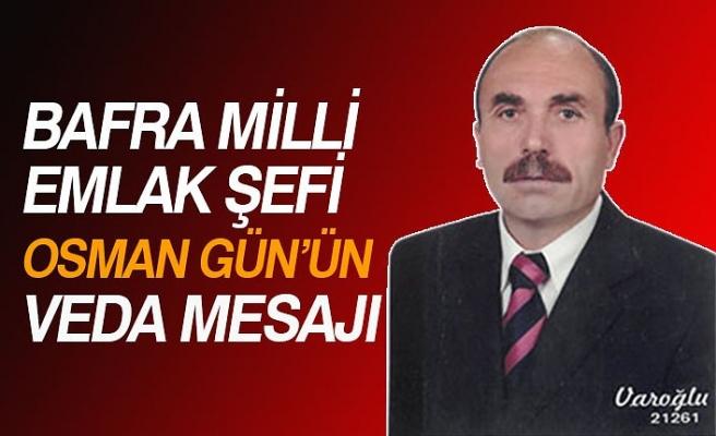 BAFRA MİLLİ EMLAK ŞEFİ OSMAN GÜN'ÜN VEDA MESAJI