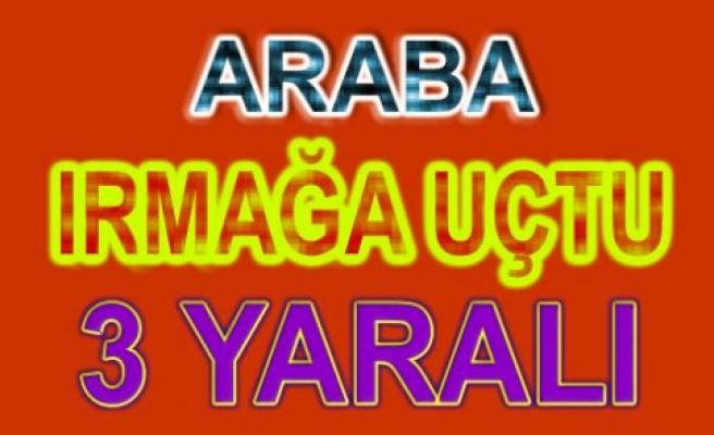 BAFRA'DA ARABA IRMAĞA UÇTU