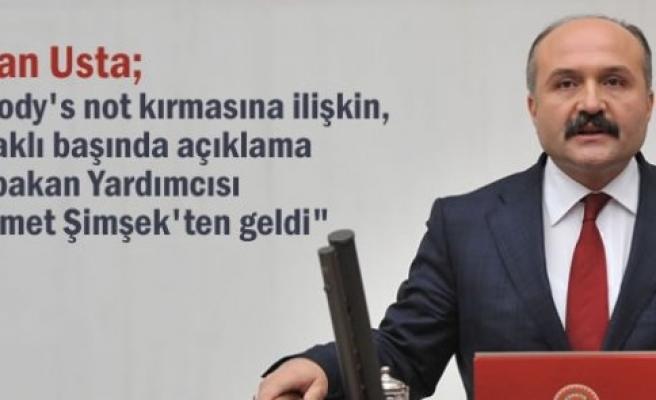 """MHP'li Erhan Usta'dan """"Moody's not Açıklaması"""