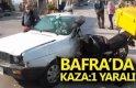 BAFRA'DA KAZA