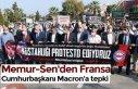 Memur-Sen'den Fransa Cumhurbaşkanı Macron'a...
