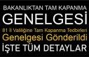 81 İl Valiliğine Tam Kapanma Tedbirleri Genelgesi...