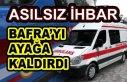 Asılsız İhbar Bafra'yı Ayağa Kaldırdı