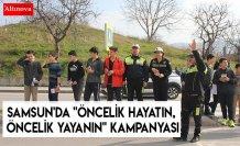 """Samsun'da """"Öncelik hayatın, öncelik yayanın"""" kampanyası"""