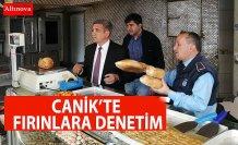 CANİK'TE FIRINLARA DENETİM