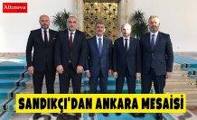 SANDIKÇI'DAN ANKARA MESAİSİ