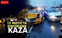 19 Mayıs'ta Zincirleme Trafik Kazası