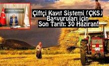 Çiftçi Kayıt Sistemi (ÇKS) Başvuruları İçin Son Tarih: 30 HAZİRAN!