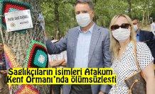 Sağlıkçıların isimleri Atakum Kent Ormanı'nda ölümsüzleşti
