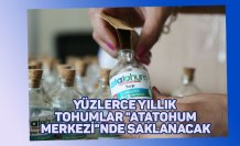 """Yüzlerce yıllık tohumlar """"AtaTohum Merkezi""""nde saklanacak"""
