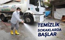 """""""TEMİZLİK SOKAKLARDA BAŞLAR"""""""