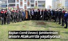 Başkan Cemil Deveci: Şehitlerimizin anısını Atakum'da yaşatıyoruz