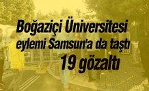 BoğaziçiÜniversitesi eylemi Samsun'a da taştı