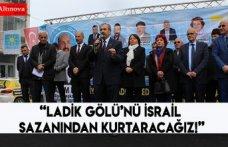 """""""Ladik Gölü'nü İsrail Sazanından kurtaracağız!"""""""