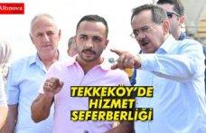 TEKKEKÖY'DE HİZMET SEFERBERLİĞİ