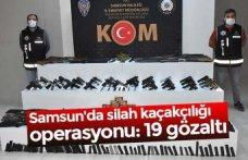 Samsun'da silah kaçakçılığı operasyonu: 19 gözaltı