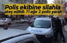 Polis ekibine silahla ateş edildi: 1'i ağır 2 polis yaralı