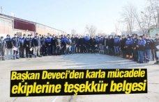 Başkan Deveci'den karla mücadele ekiplerine teşekkür belgesi