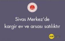 Sivas Merkez'de kargir ev ve arsası satılıktır