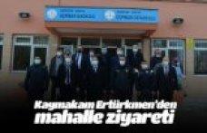 Kaymakam Ertürkmen'den mahalle ziyareti