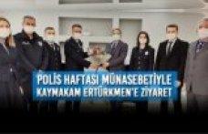 Polis Haftası Münasebetiyle Kaymakam Ertürkmen'e Ziyaret
